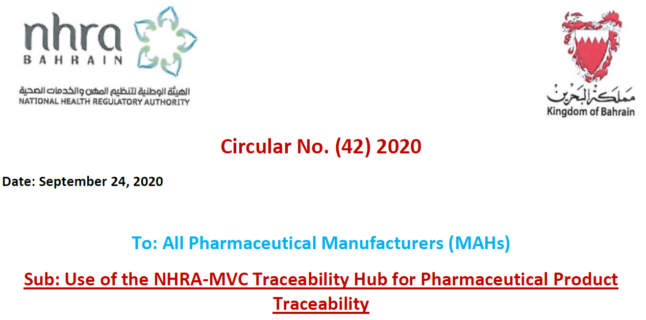 Circular No. (42) 2020: To All Pharmaceutical Manufacturers (MAHs) - Use of the NHRA-MVC Traceability Hub for Pharmaceutical Product Traceability
