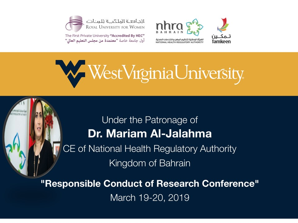 Responsible Conduct of Research Conference, Royal University of Women, Kingdom of Bahrain, 19-21 March 2019